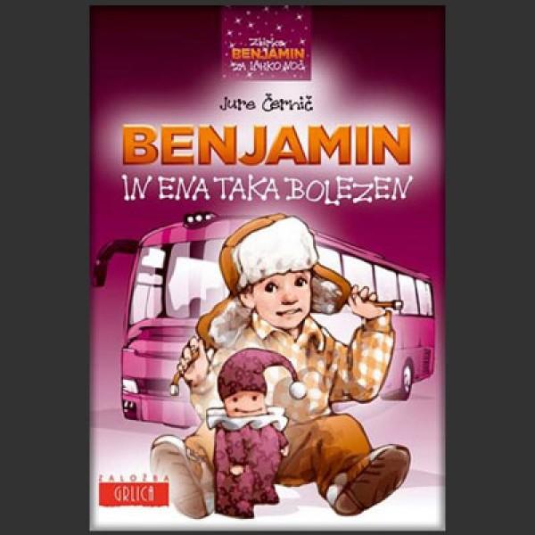 Benjamin in ena taka bolezen