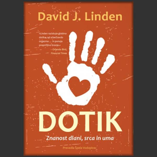 Dotik - Znanost dlani, srca in uma