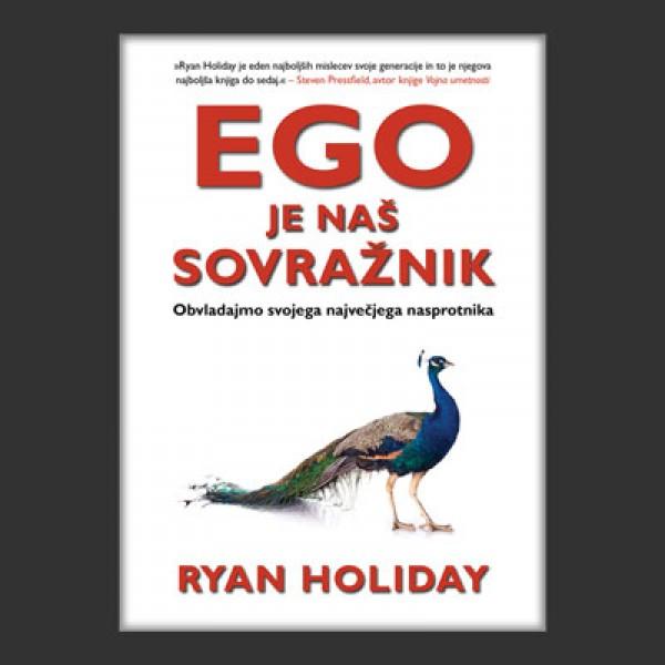 Ego je naš sovražnik