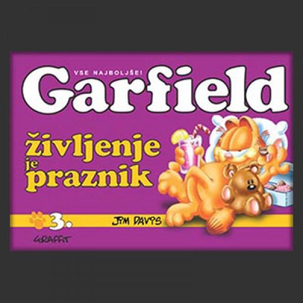 Garfield; Življenje je praznik