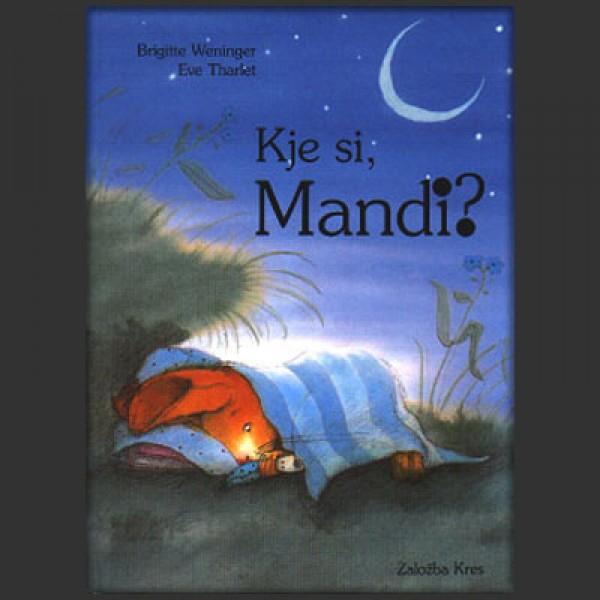 Kje si, Mandi?