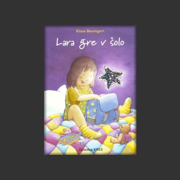Lara gre v šolo