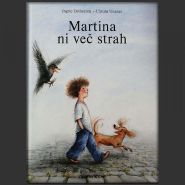 Martina ni več strah