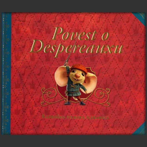 Povest o Despereauxu; Razkošna slikanica