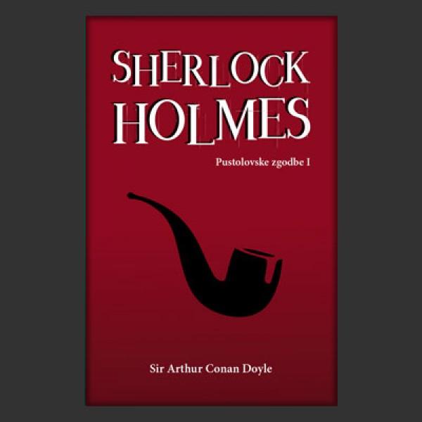Sherlock Holmes: Pustolovske zgodbe I