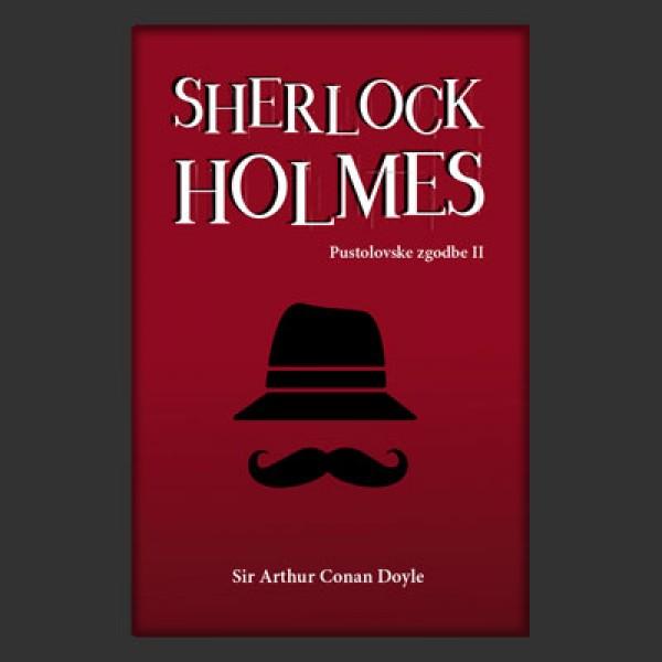 Sherlock Holmes: Pustolovske zgodbe II