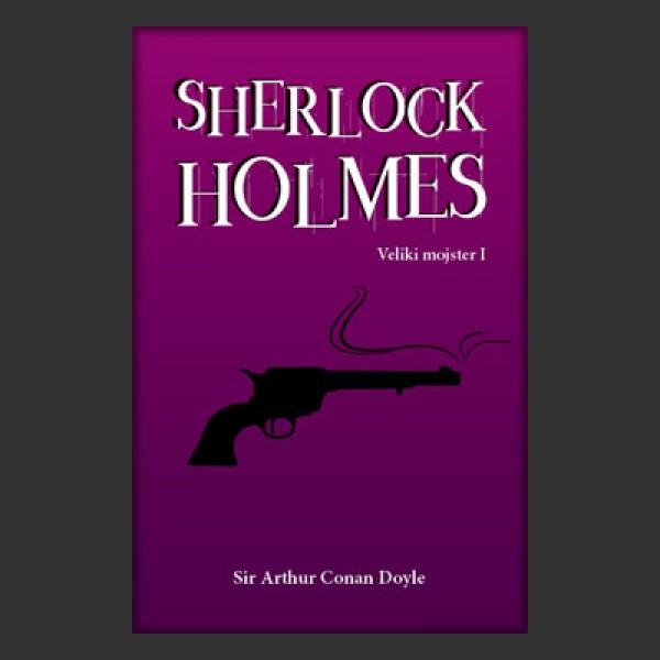 Sherlock Holmes: Veliki mojster I
