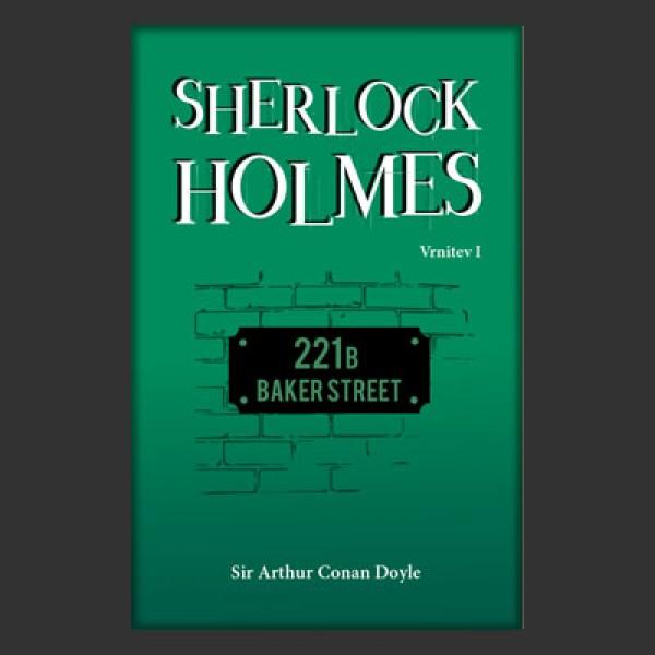 Sherlock Holmes: Vrnitev I