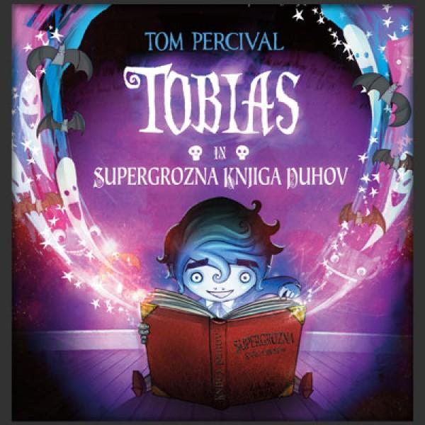 Tobias in supergrozna knjiga duhov