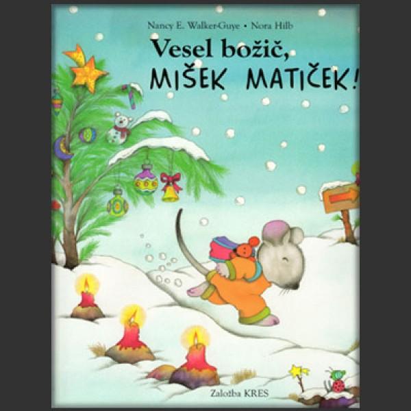 Vesel božič, MIŠEK MATIČEK!